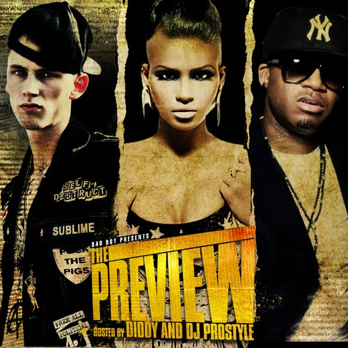 "Bad Boy Presents | Mixtape : ""The Preview"" Machine Gun Kelly, Red Cafe & Cassie ft"