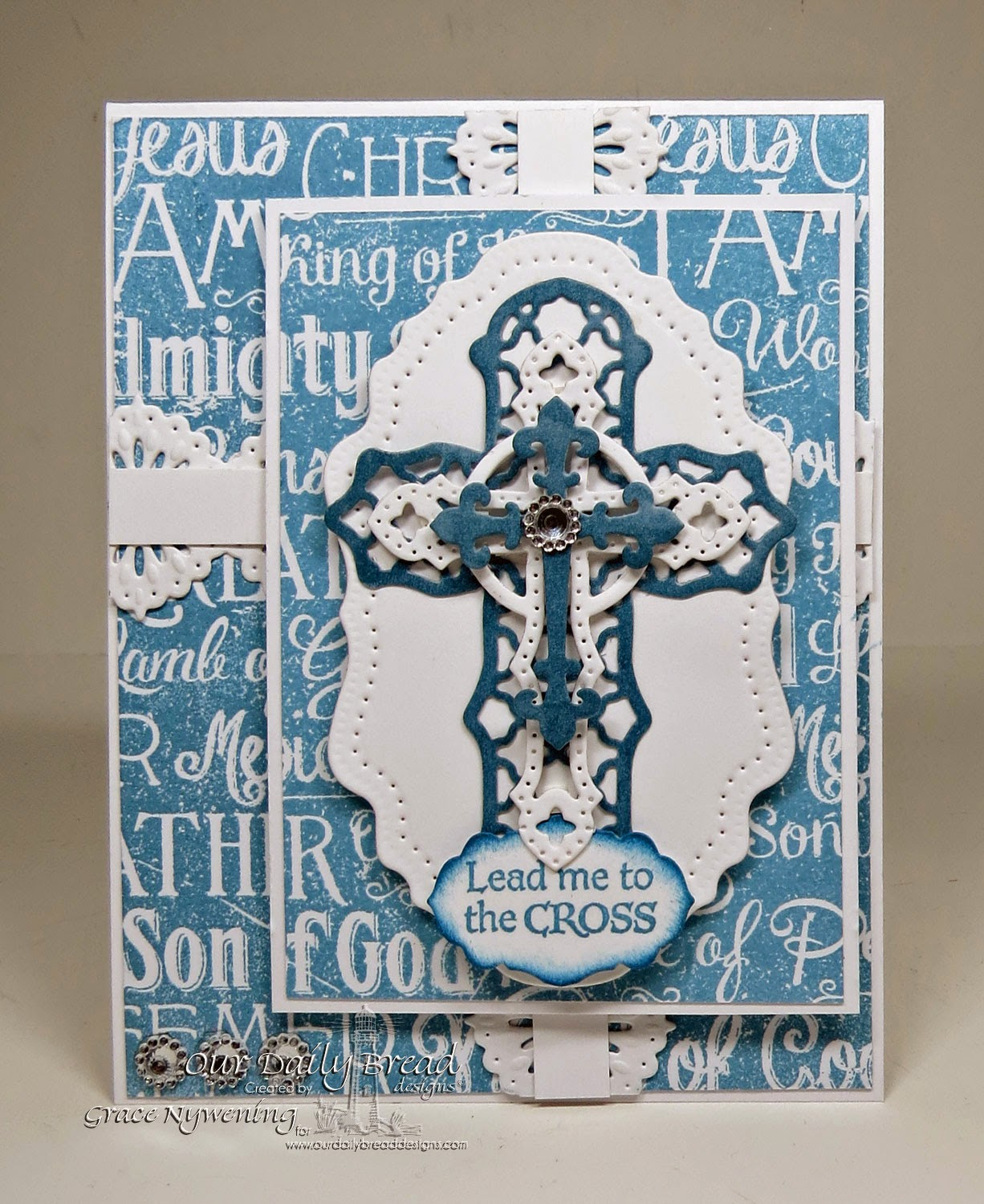 Our Daily Bread deisgns stamps, The Cross, ODBD Dies, Antique Labels and Borders, Ormamental Cross dies, Vintage Flourish Pattern Dies, designed by Grace Nywening