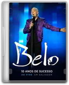 belo Baixar CD Belo – 10 Anos de Sucesso Ao Vivo Em Salvador Vol.1 (2011) Ouvir mp3 e Letras .