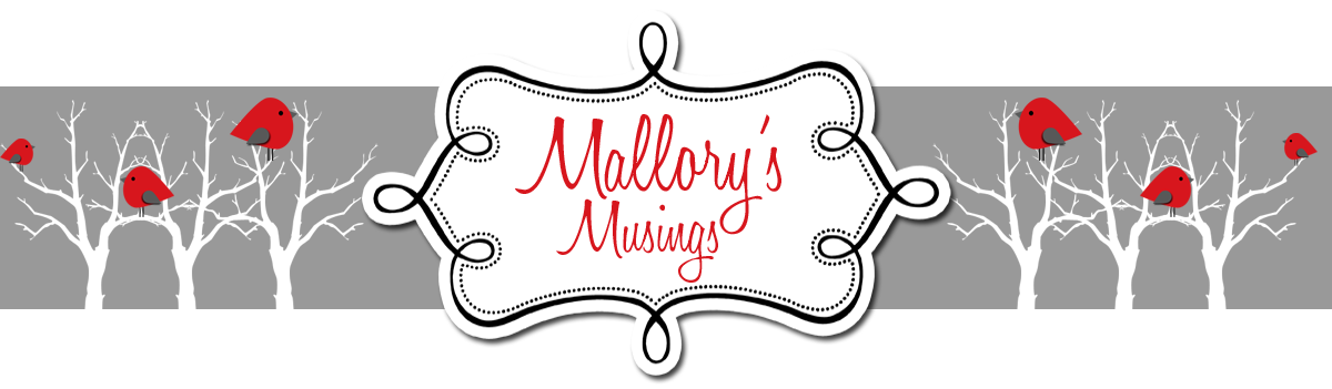 Mallory&#39;s Musings