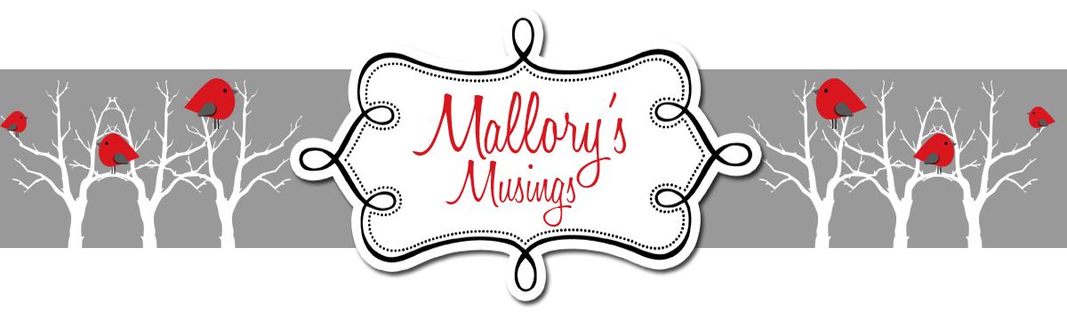 Mallory's Musings