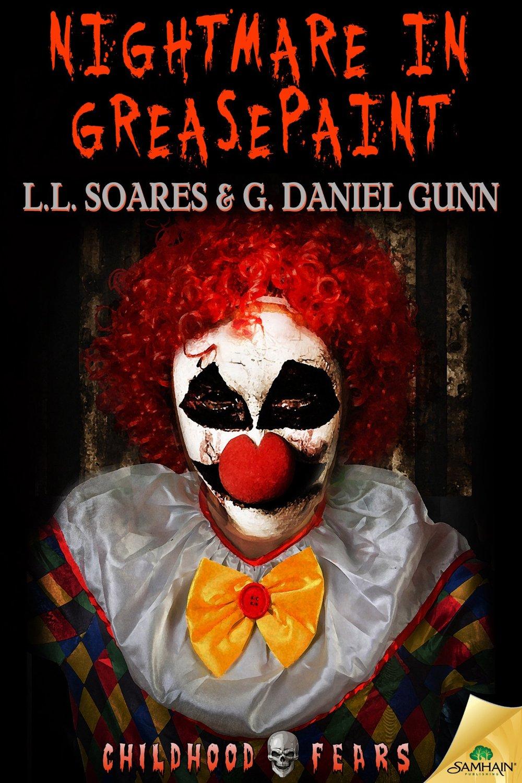 Nightmare in Greasepaint (a G Daniel Gunn novella)