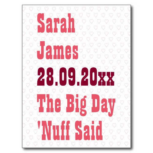 Nuff Said | Funny Wedding Save the Date Announcement Postcard