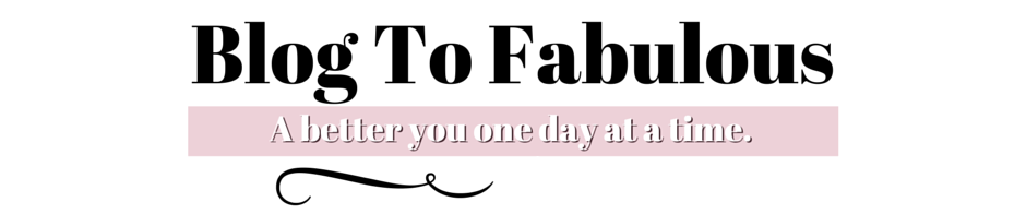 Blog to Fabulous