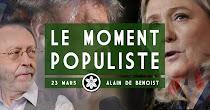 Le moment populiste, par Alain de Benoist