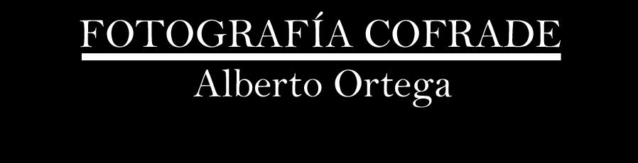Fotografía Cofrade - Alberto Ortega