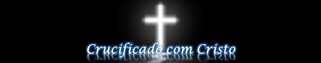 CRUCIFICADO COM CRISTO