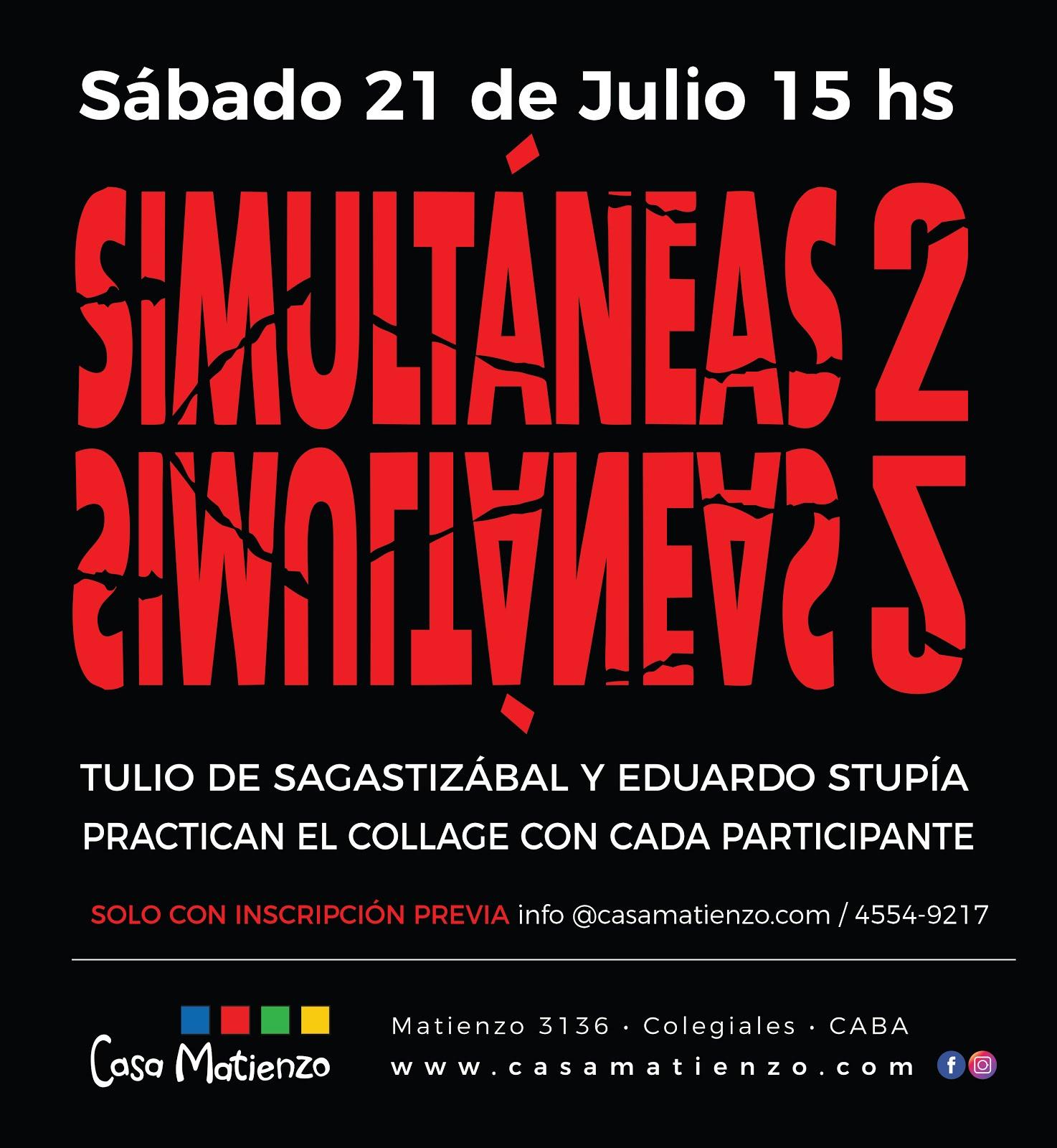 SIMULTÁNEAS 2. Taller de Producción de Collage. A cargo de Tulio de Sagastizábal y  Eduardo Stupía.