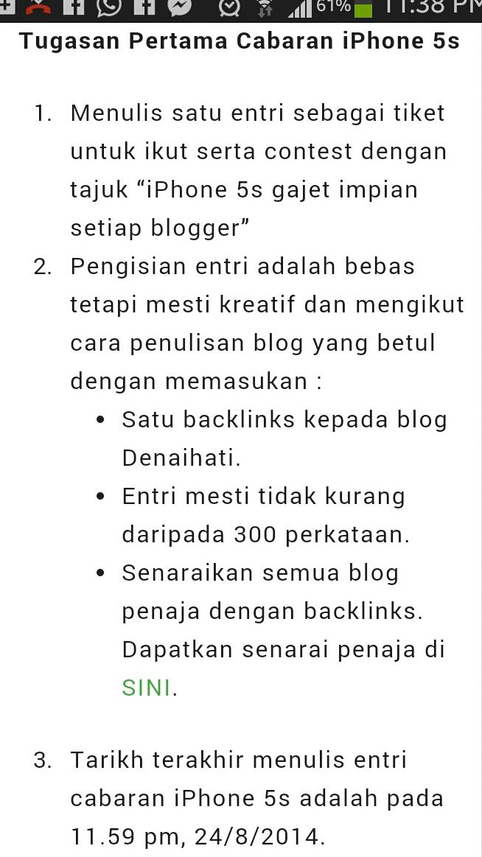 CONTEST, Contest untuk blogger, Review Produk, Gadjet terkini, Contest Denaihati, Review iphone, Review iphone 5s, iPhone 5s gajet impian setiap blogger, iPhone 5s, Blog ieta, gadget Telefon Pintar tercanggih, blogger, contest hebat, 22 orang blogger yang hebat-hebat dengan idea dan pemikiran, ramai blogger begitu teruja ingin memiliki iPhone 5s, Kelebihan iPhone 5s, 5s, lebih nipis dan ringan, elegan, sistem ID Touch, kasih sayang, dahagakan ilmu, , cerita sensasi, ciri-ciri telefon iPhone 5s, Skrin yang besa