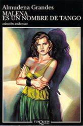Malena es un nombre de tango, novela de Almudena Grandes