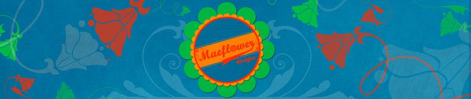 Maeflower Designs