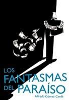 http://www.literaturasm.com/Los_fantasmas_del_paraiso.html