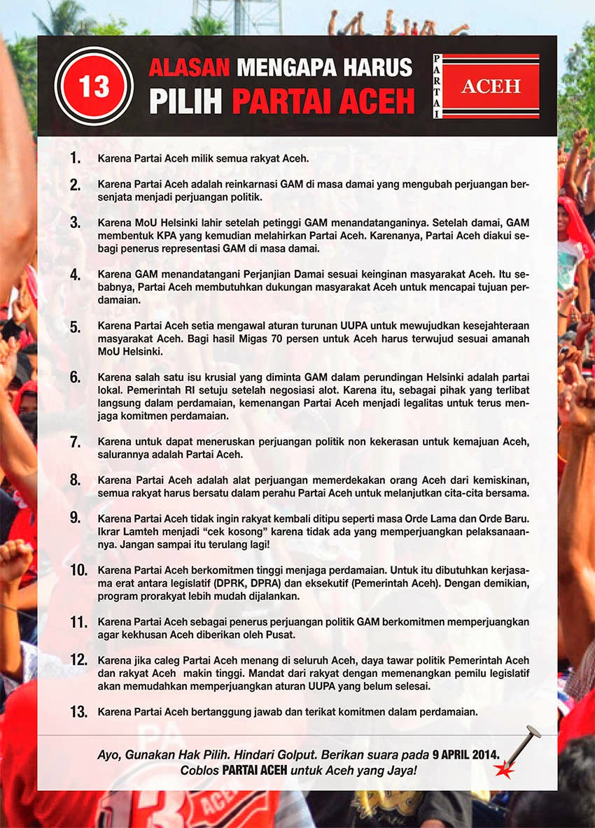 13 Alasan Mengapa Memilih Partai Aceh