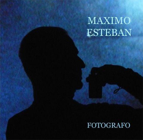 MAXIMO ESTEBAN Fotografo