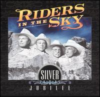 Riders in the Sky: Silver Jubilee (2003)