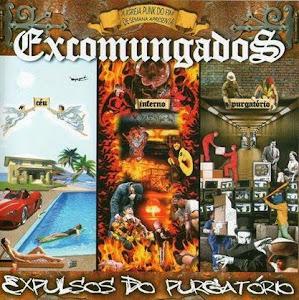 """Excomungados """"Expulsos do Purgatorio"""