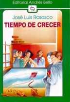 TIEMPO DE CRECER--JOSE LUIS ROSASCO