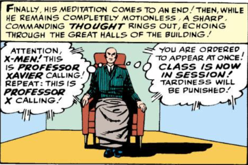 A single panel featuring a bald white man seated in an armchair, a blanket over his legs. The caption reads, 'Finally, his meditation comes to an end! Then, while he remains completely motionless, a sharp, commanding thought rings out, echoing through the great halls of the building!' Thought bubbles emerging from Professor X read, 'Attention, X-Men! This is Professor Xavier calling! Repeat: this is Professor X calling! You are ordered to appear at once! Class is now in session! Tardiness will be punished!'