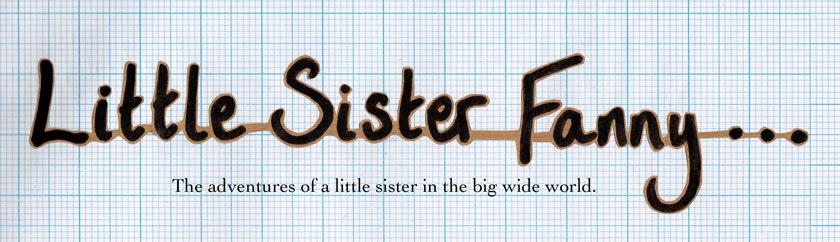 Little Sister Fanny...