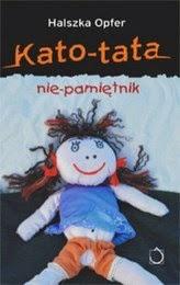 http://lubimyczytac.pl/ksiazka/50918/kato-tata-nie-pamietnik