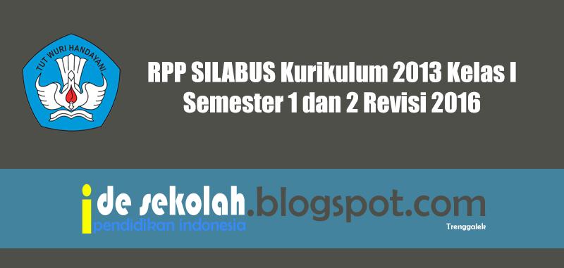 Rpp Silabus Kurikulum 2013 Kelas I Semester 1 Dan 2 Revisi 2016 Ide Sekolah