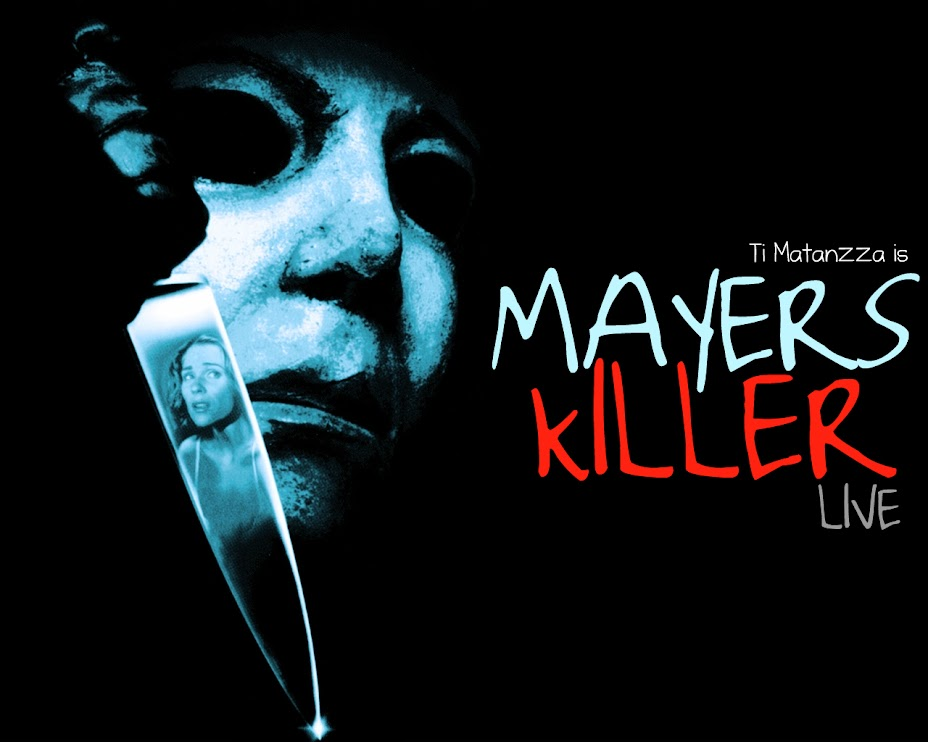 Mayers Killer Live