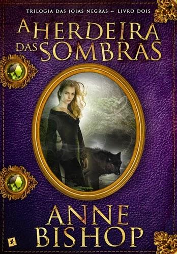 A Herdeira das Sombras - Anne Bishop