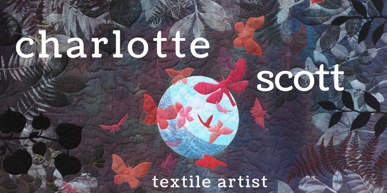 Charlotte Scott - Textile Artist