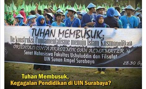 Spanduk ''Tuhan Membusuk'', Kegagalan Pendidikan di UIN Surabaya?