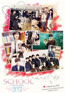 Chuyện Học Đường - School 2013 (2012) Poster