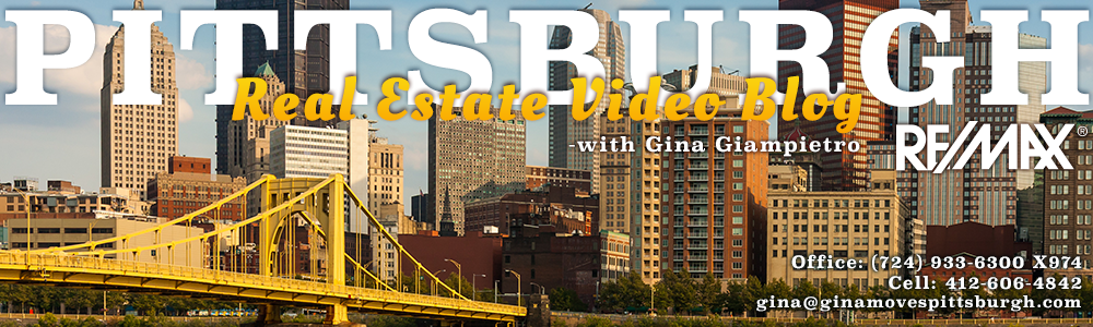Pittsburgh Real Estate Video Blog with Gina Giampietro