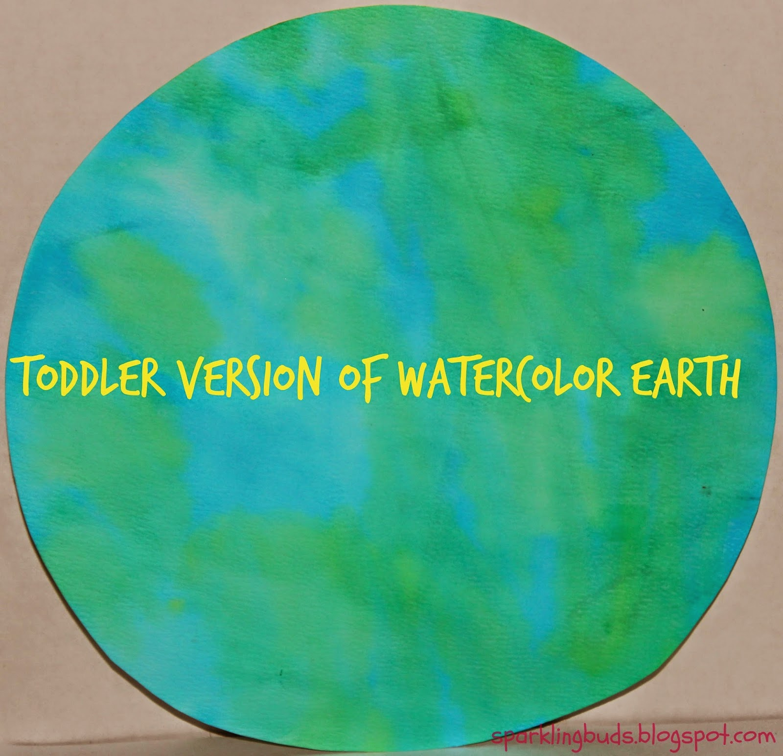 Toddler version of watercolor Earth - sparklingbuds