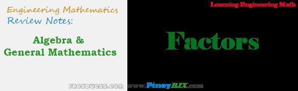 Algebra and General Mathematics: Factors