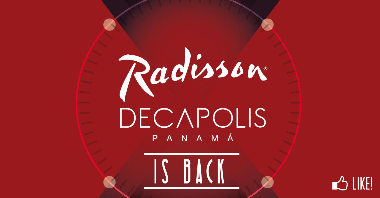 Radisson Decapolis Is back!