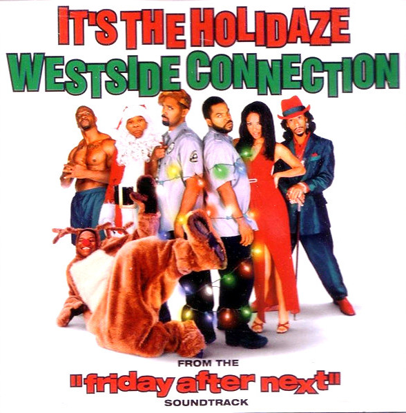 Westside Connection  ‎– It's The Holidaze