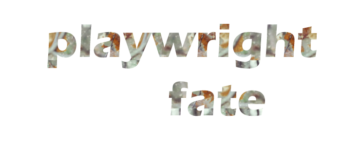 playwright fate