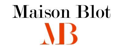 MAISON BLOT