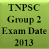 TNPSC Group 2 Exam Date 2013 Details[Apply Online]