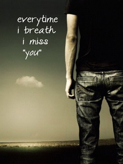 Every Time I Breath - Miss You Mobile Wallpaper