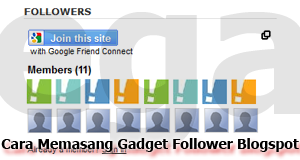 Cara Memasang Widget Followers Blogspot