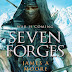 Seven Forges by James A. Moore Book Review