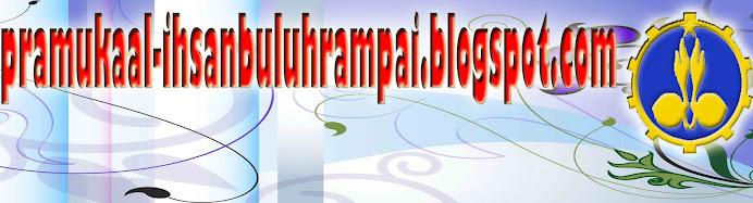 PRAMUKA AL-IHSAN BULUH RAMPAI