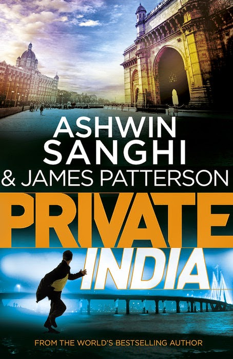 Private India by Ashwin Sanghi and James Patterson