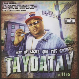 TayDaTay - Out Of Sight, On The Grind (2003) Flac