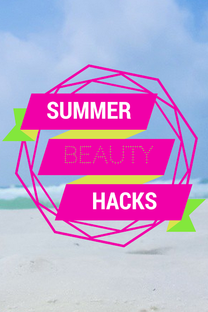 best hacks summer pinterest tumblr