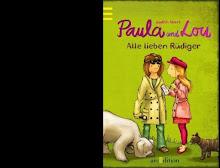 Paula und Lou 3 Alle lieben Rüdiger