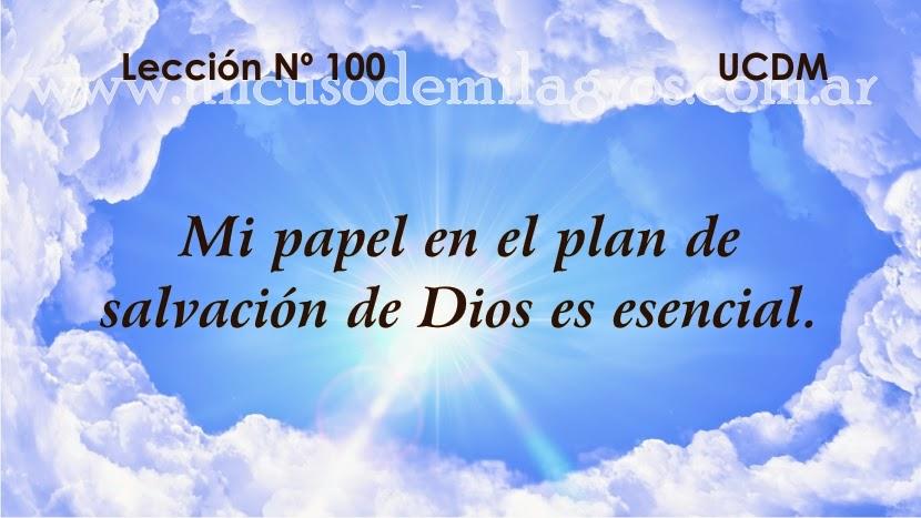 Leccion 100, Un Curso de Milagros