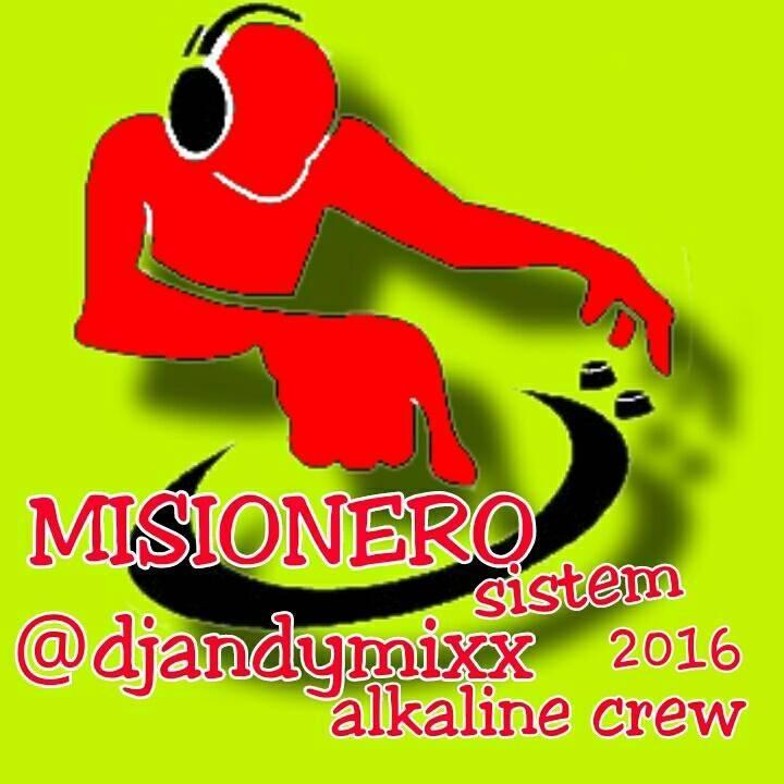 DJ ANDY MISIONERO SISTEM