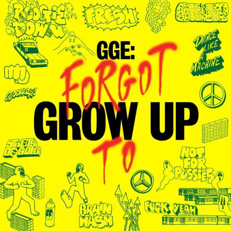 gge: forgot to grow up. invitation. | vandalism as a state of mind