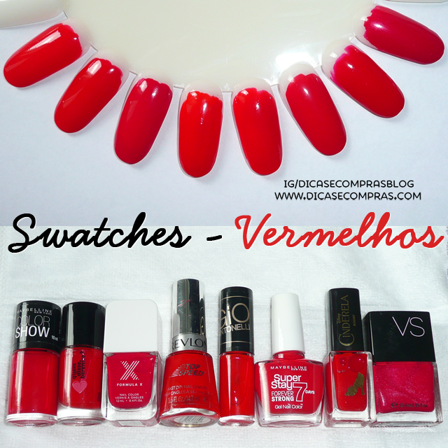 Beleza, esmaltes, Formula X, Hits Speciallità, Lustworthy, Maybelline, Passionate Red, Power Red, Pyrotechnic, Quem disse berenice, Revlon, Rouge Passion, swatches, Top Speed, Victoria's Secret, View Cosméticos,